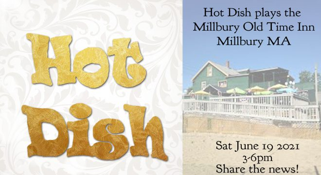 Hot Dish Acoustic at the Millbury Old Time Inn - June 19 2021