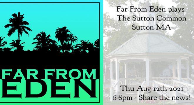 Sutton Common Concert - Far From Eden August 12 2021
