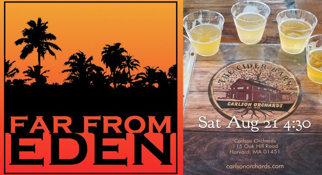 Carlson Orchards - Far From Eden - Aug 21 2021